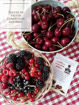 Composta di frutti rossi more, lamponi, ribes rossi, ribes neri, ciliegie, zucchero, succo di limone
