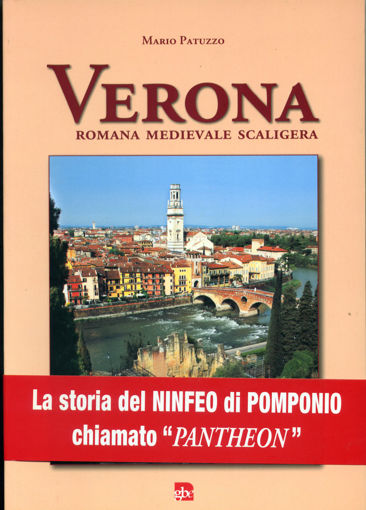 """Libro """"Verona romana medievale scaligera"""" di Mario Patuzzo"""